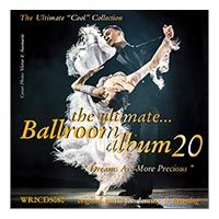 Ultimate Ballroom Album 20 - Dreams are more Precious