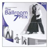 Ballroom Mix 7 - Double CD