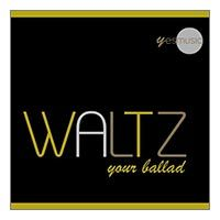 Waltz Your Ballad