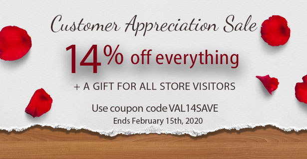 If it's Valentine's them it's time for our Customer Appreciation Sale
